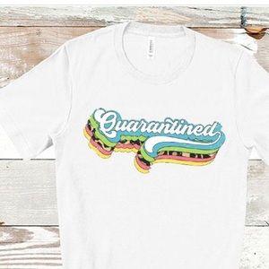 Quarantined White Short Sleeve T-Shirt